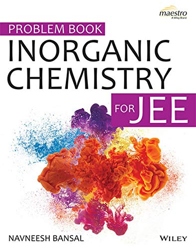 Wiley's Problem Book Inorganic Chemistry for JEE