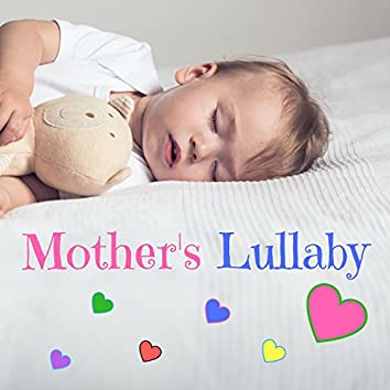 Mother's Lullaby - New Age Chanting Voices for Gentle Newborn Lullaby, Peaceful Music