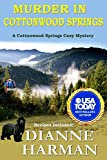 Murder in Cottonwood Springs: A Cottonwood Springs Cozy Mystery