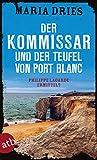 'Der Kommissar und der Teufel von Port...' von 'Maria Dries'