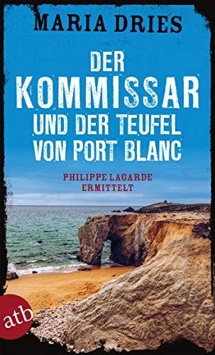 Buchseite und Rezensionen zu 'Der Kommissar und der Teufel von Port Blanc' von Maria Dries