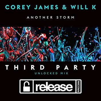 Another Storm (Third Party Unlocked Mix)