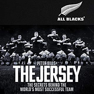 The Jersey     The Secrets Behind the World's Most Successful Team              By:                                                                                                                                 Peter Bills                               Narrated by:                                                                                                                                 Mike Sengelow                      Length: 14 hrs and 6 mins     7 ratings     Overall 4.3