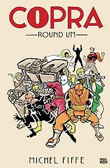 Copra: Round Um - Versão Digital por [Michel Fiffe, Rodrigo Guerrino, Érico Assis]