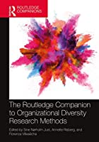 The Routledge Companion to Organizational Diversity Research Methods (Routledge Companions in Business, Management and Marketing)
