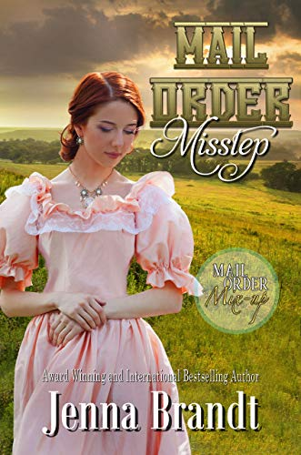 Mail Order Misstep: A Clean Mail Order Bride Romance (Mail Order Mix-up Book 2) (English Edition)