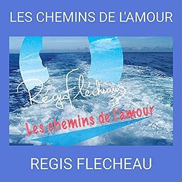 LES CHEMINS DE L'AMOUR