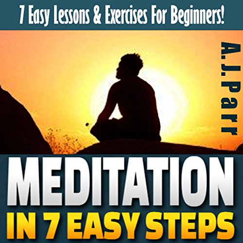 Meditation in 7 Easy Steps audiobook cover art