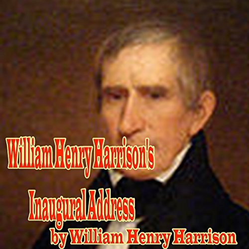 William Henry Harrison's Inaugural Address audiobook cover art