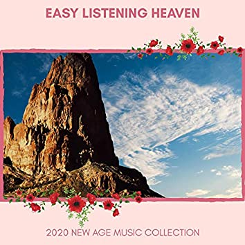 Easy Listening Heaven - 2020 New Age Music Collection