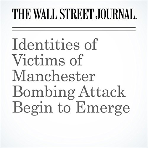 Identities of Victims of Manchester Bombing Attack Begin to Emerge copertina