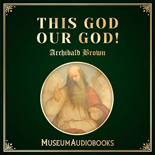 Couverture de This God Our God!