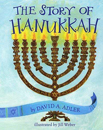 The Story of Hanukkah by David A. Adler(2014-03-17)