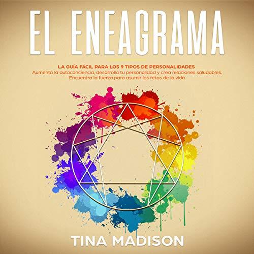 El Eneagrama: La guía Fácil Para los 9 Tipos de Personalidades. audiobook cover art