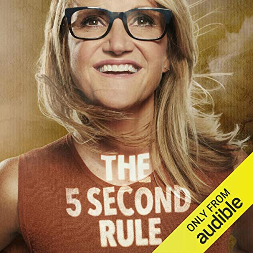 The 5 Second Rule Audiobook By Mel Robbins cover art