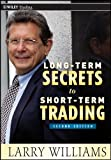Long–Term Secrets to Short–Term Trading: 499 (Wiley Trading)