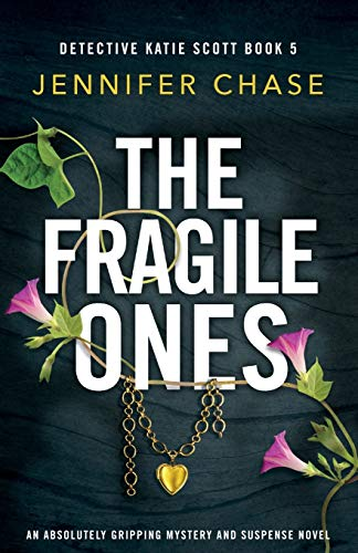 The Fragile Ones: An absolutely gri…