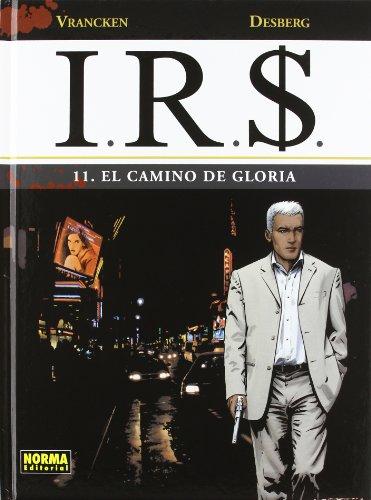 I.R.$ 11 El camino de Gloria / The path of Gloria
