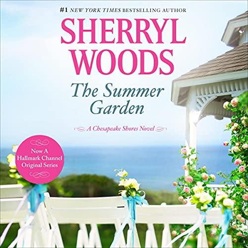 The Summer Garden: Chesapeake Shores, Book 9