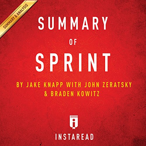 Summary of 'Sprint' by Jake Knapp with John Zeratsky and Braden Kowitz | Includes Analysis audiobook cover art