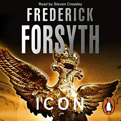 Icon                   By:                                                                                                                                 Frederick Forsyth                               Narrated by:                                                                                                                                 Steven Crossley                      Length: 19 hrs and 19 mins     281 ratings     Overall 4.5
