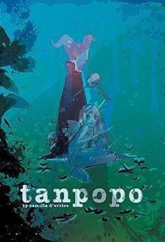 Tanpopo Vol. 2 by [Camilla D'Errico]