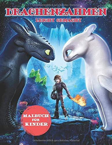 Drachenzähmen Leicht Gemacht Malbuch Für Kinder: Besondere Malseiten mit Ihren Lieblings - Drachenzähmen Leicht Gemacht