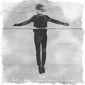 Belief (feat. Kinetics & One Love, Dylan Owen & Benefit)