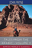 Tales from the Arabic - Volume 3 (Esprios Classics)