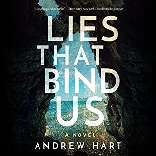 Lies That Bind Us                   By:                                                                                                                                 Andrew Hart                               Narrated by:                                                                                                                                 Shannon McManus                      Length: 9 hrs and 44 mins     155 ratings     Overall 4.0