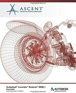 Autodesk Inventor Nastran 2021.1: Essentials: Autodesk Authorized Publisher