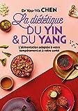 La diététique du yin et du yang - Marabout - 02/01/2020