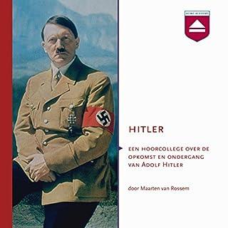 Hitler: Een hoorcollege over de opkomst en ondergang van Adolf Hitler Titelbild