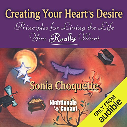 Creating Your Heart's Desire audiobook cover art