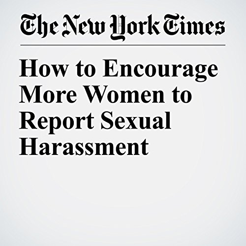 How to Encourage More Women to Report Sexual Harassment copertina