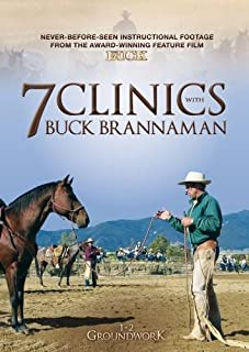 7 Clinics with Buck Brannaman: 1-2 Groundwork