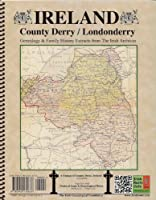 County Derry (Londonderry) Ireland, Genealogy & Family History, special extracts from the IGF archives 0940134675 Book Cover