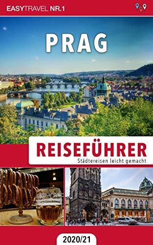 Reiseführer Prag: Städtereisen leicht gemacht 2020/21 — Bonus: Tschechisch Wörterbuch für Touristen