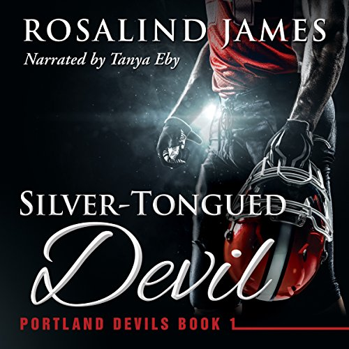 Silver-Tongued Devil     Portland Devils, Book 1              By:                                                                                                                                 Rosalind James                               Narrated by:                                                                                                                                 Tanya Eby                      Length: 12 hrs and 20 mins     8 ratings     Overall 4.3