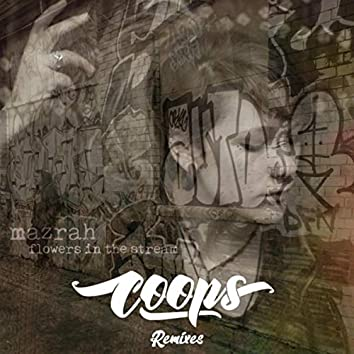 Mazrah: Flowers in the Stream (Coops Remixes)