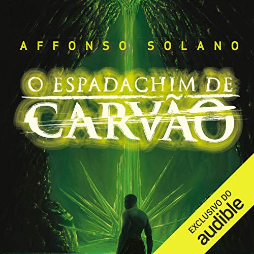 Couverture de O Espadachim de Carvão [The Coal Swordsman]