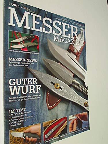 Messer Magazin Nr. 3 / 2016 Test: ACDP Le St. Jaques, Casström No.10, Gerber Gator Premium, SOG Toothlock, Tops SXB. Zeitschrift 4195012305505