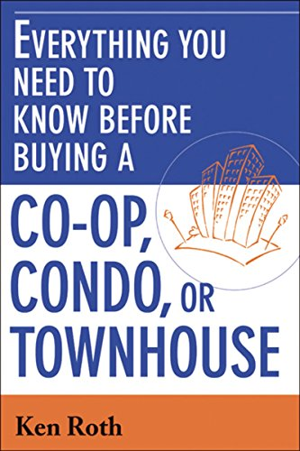 Compare Textbook Prices for Everything You Need to Know Before Buying a Co-op,Condo, or Townhouse  ISBN 9780814473252 by Roth, Ken