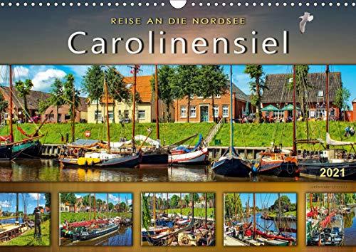 Reise an die Nordsee - Carolinensiel (Wandkalender 2021 DIN A3 quer)
