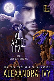 All About Levet (Guardians of Eternity) by [Alexandra Ivy]