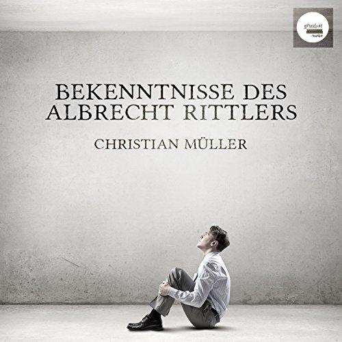 Bekenntnisse des Albrecht Rittlers Titelbild