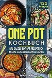 One Pot Kochbuch-Das große Eintopf Rezeptbuch mit 123 Rezepten