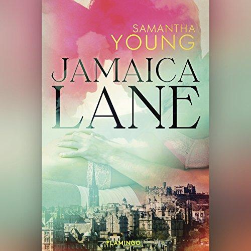 Jamaica Lane     Dublin Street 3              De :                                                                                                                                 Samantha Young                               Lu par :                                                                                                                                 Malene Tabart                      Durée : 11 h et 37 min     Pas de notations     Global 0,0