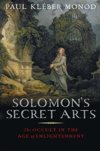 Solomon's Secret Arts: The Occult in the Age of Enlightenment (English Edition)