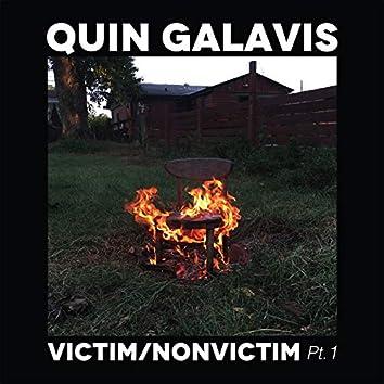 Victim / Nonvictim, Pt. 1